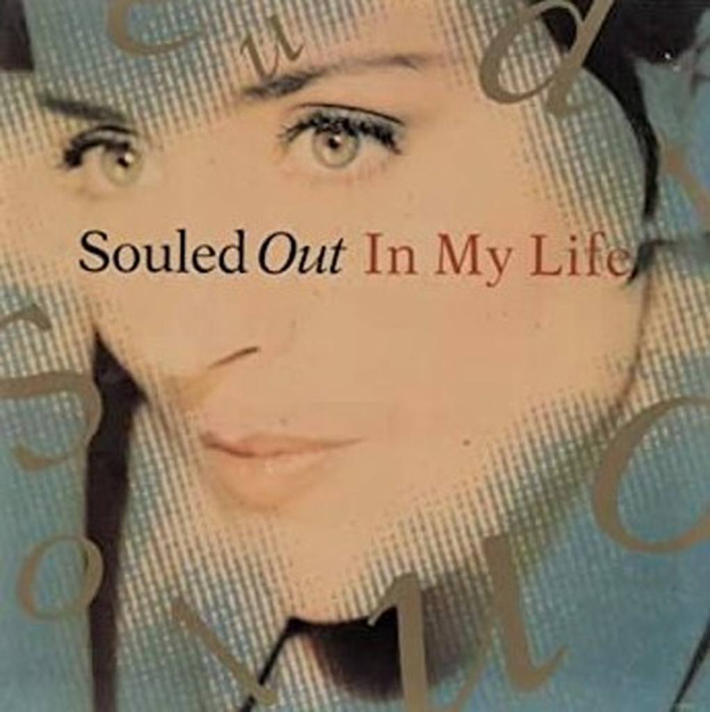 Souled Out - In My life